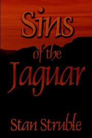 Cover of: Sins of the Jaguar | Stan Struble