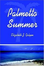 Cover of: Palmetto Summer | Elizabeth J. Galyen