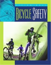 Cover of: Bicycle Safety (Living Well, Safety)