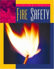 Cover of: Fire Safety (Living Well, Safety)