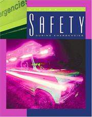 Cover of: Safety during emergencies | Lucia Raatma