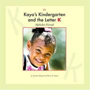Cover of: Kaya's kindergarten and the letter K
