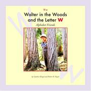 Cover of: Walter in the woods and the letter W