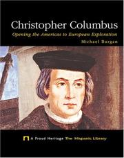 Cover of: Christopher Columbus: opening the Americas to European exploration