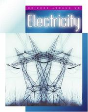 Cover of: Electricity (Science Around Us (Child's World (Firm)).)