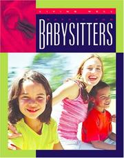 Cover of: Safety for Babysitters (Living Well (Child's World (Firm)).)
