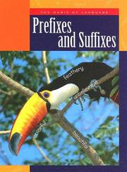 Cover of: BOOKS BOOKS BOOKS Prefixes And Suffixes (The Magic of Language)
