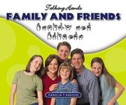 Cover of: Family and friends = | Kathleen Petelinsek