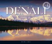 Cover of: Welcome to Denali National Park