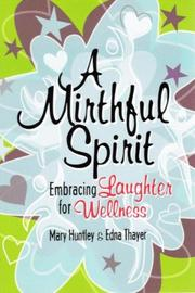 Cover of: A Mirthful Spirit | Mary Huntley