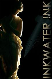 Cover of: Inkwater Ink | Inkwater Press