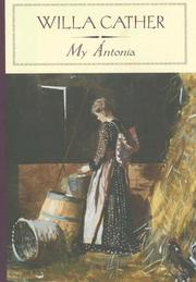 Cover of: My Antonia (Barnes & Noble Classics Series) (Barnes & Noble Classics) | Willa Cather