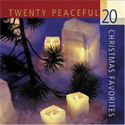 Cover of: 20 Peaceful Christmas Favorites (Christmas Music CDs)