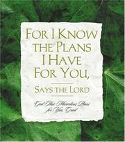 Cover of: For I Know the Plans I Have for You, Says the Lord (Daymaker Greeting Books)