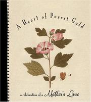 Cover of: A Heart of Purest Gold (Daymaker Greeting Books)