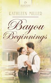 Cover of: Bayou Beginnings (Heartsong Presents #659)