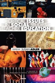 Cover of: Critical Issues in Social Studies Teacher Education (HC) (Research in Social Education) | Susan S. Adler