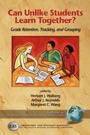 Cover of: Can Unlike Students Learn Together? Grade Retention, Tracking, and Grouping (Research in Educational Productivity) (Research in Educational Productivity)