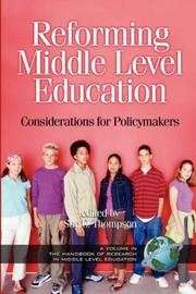 Cover of: Reforming Middle Level Education | Sue Carol Thompson