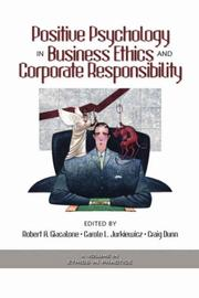 Cover of: Positive Psychology In Business Ethics And Corporate Responsibility (Ethics and the Environment) (Ethics and the Environment)