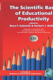 Cover of: The scientific basis of educational productivity