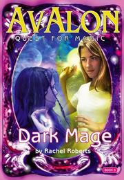 Cover of: The Dark Mage (Avalon Quest for Magic)