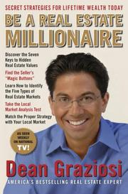 Cover of: Be a Real Estate Millionaire | Dean Graziosi