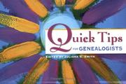 Cover of: Quick tips for genealogists | edited by Juliana S. Smith.