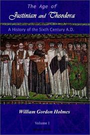 Cover of: The Age of Justinian and Theodora | William Gordon Holmes
