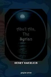 Cover of: Abu'l Ala, the Syrian