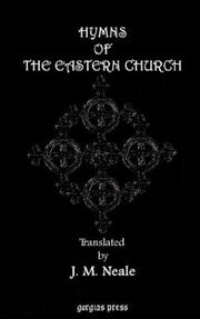 Cover of: Hymns of the Eastern Church. Translated, with Notes and an Introduction