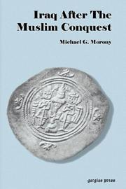 Cover of: Iraq After The Muslim Conquest (Replica Books) | Michael, G Morony