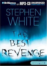 Cover of: Best Revenge, The (Dr. Alan Gregory) | Stephen White