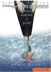 Cover of: Making of June, The | Annie Ward