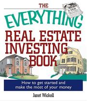 Cover of: The Everything Real Estate Investing Book: How to get started and make the most of your money (Everything: Business and Personal Finance)