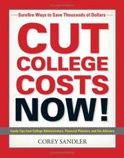 Cover of: Cut college costs NOW! | Corey Sandler