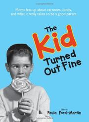 Cover of: The Kid Turned Out Fine