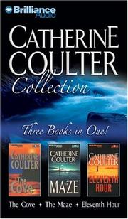 Cover of: Catherine Coulter Collection: The Cove, The Maze, and Eleventh Hour