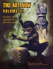 Cover of: Tiki Art Now Volume 3 (Tiki Art Now) | Otto von Stroheim