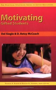 Cover of: Motivating Gifted Students (Practical Strategies Series in Gifted Education) | Frances A. Karnes
