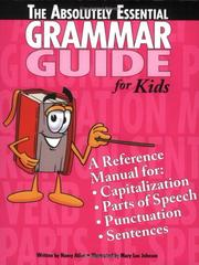 Cover of: The Absolutely Essential Grammar Guide | Nancy Atlee