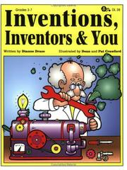 Cover of: Inventions, Inventors And You