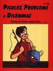 Cover of: Pickles, Problems, and Dilemmas