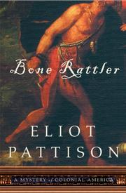 Cover of: Bone Rattler: A Mystery of Colonial America