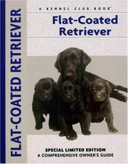 Cover of: Flat-Coated Retriever (Comprehensive Owners Guide) (Comprehensive Owners Guide) | John Wakefield