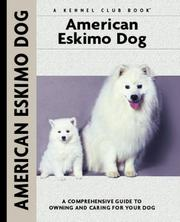 Cover of: American Eskimo Dog | Richard G. Beauchamp