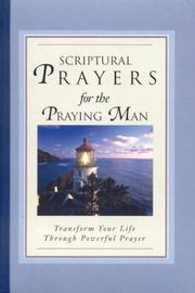 Cover of: Scriptural Prayers for the Praying Man | White Stone Books