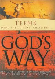 Cover of: Teens living the ultimate challenge-- . |