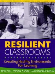 Cover of: Resilient classrooms: creating healthy environments for learning