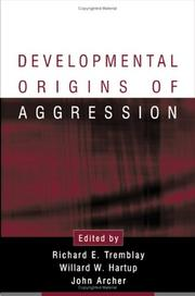 Cover of: Developmental origins of aggression by